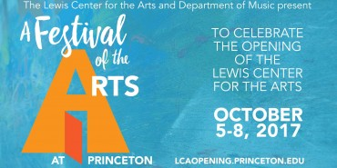 Lewis Center for the Arts Opening Weekend
